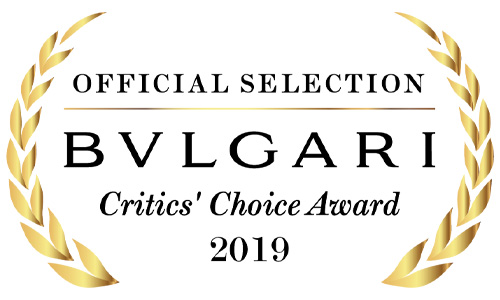 Official Selection Bvlgari Critics' Choice Award 2019