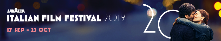 Palace presents Lavazza Italian Film Festival 2019